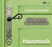 Hausmusik. Zu Gast bei Robert und Clara Schumann