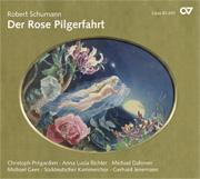 Der Rose Pilgerfahrt. A fairy-tale idyll