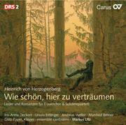 Herzogenberg: Wie schön, hier zu verträumen: Secular choral music, Vol. 1