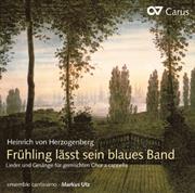 Heinrich von Herzogenberg: Frühling lässt sein blaues Band