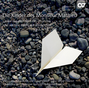 Die Kinder des Monsieur Mathieu. Songs from the motion picture The Chorus and other songs for children's choir