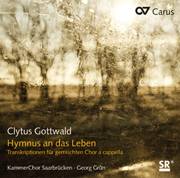 Clytus Gottwald: Hymn to life. Transcriptions for a cappella choir