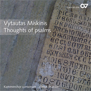 Miskinis: Thoughts of psalms. Contemporary choral music from Lithuania