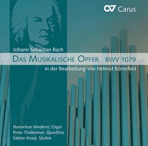 Bach/Bornefeld: Das Musikalische Opfer BWV 1079