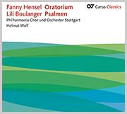 Hensel: Oratorium & Boulanger: Psalmen (Carus Classics)
