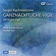 Sergei Rachmaninoff: All-Night Vigil op. 37