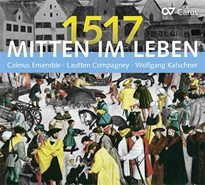 Mitten Im Leben 1517 Compact Disc Carus Verlag