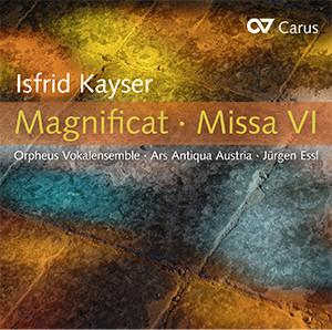 Isfrid Kayser: Magnificat · Missa VI
