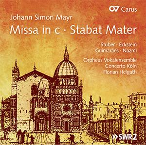 Johann Simon Mayr: Missa in c · Stabat Mater