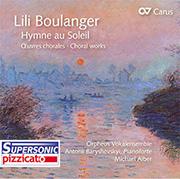 Boulanger: Hymne au Soleil. Chorwerke