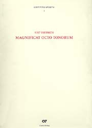 Dietrich: Magnificat Octo Tonorum (CONVIVIVM MVSICVM, Bd.1)