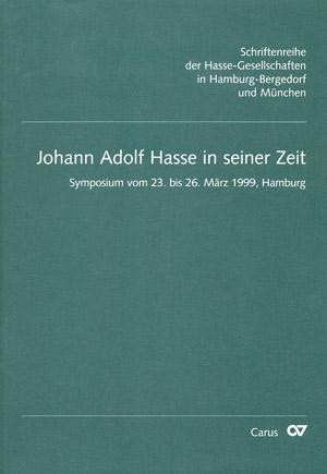 Johann Adolf Hasse in seiner Zeit