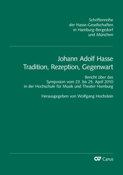 Johann Adolf Hasse. Tradition, Rezeption, Gegenwart. Symposiumsbericht Hamburg 2010