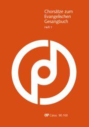 Chorsätze zum Evangelischen Gesangbuch