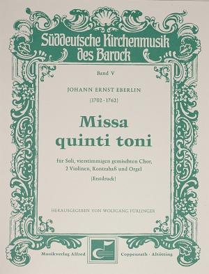 Johann Ernst Eberlin: Missa quinti toni