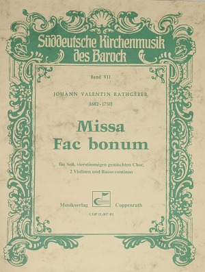 Johann Valentin Rathgeber: Missa Fac bonum