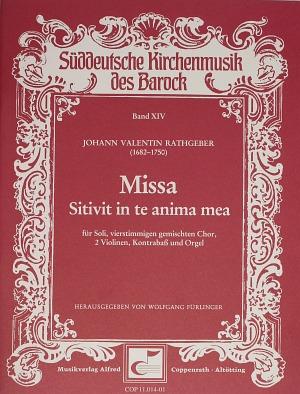 Johann Valentin Rathgeber: Missa Sitivit in te anima mea