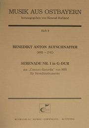 Benedikt Anton Aufschnaiter: Serenade Nr. I in G-Dur