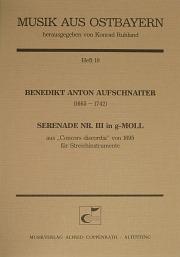 Benedikt Anton Aufschnaiter: Serenade Nr. III in g-Moll