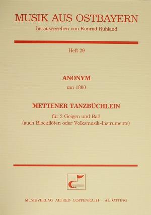 Anonymus: Mettener Tanzbüchlein