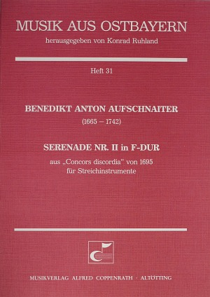 Benedikt Anton Aufschnaiter: Serenade Nr. II in F-Dur