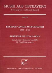 Benedikt Anton Aufschnaiter: Serenade Nr. IV in a-Moll