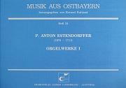 Estendorffer: Orgelwerke I