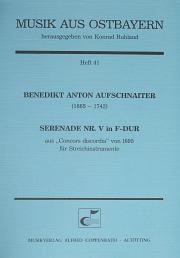 Benedikt Anton Aufschnaiter: Serenade Nr. V in F-Dur