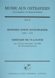 Benedikt Anton Aufschnaiter: Serenade Nr. VI in B-Dur
