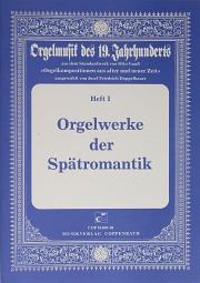 Orgelwerke der Spätromantik
