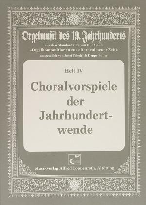 Choralvorspiele der Jahrhundertwende