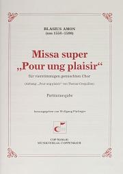 """Blasius Amon: Missa super """"Pour ung plaisir"""""""
