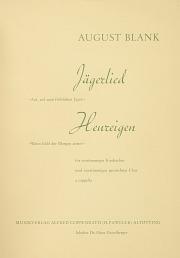 Blank: Jägerlied; Heureigen