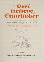 Doppelbauer, Drei heitere Chorlieder