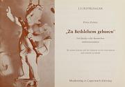 Josef Friedrich Doppelbauer: Zu Bethlehem geboren