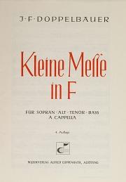 Josef Friedrich Doppelbauer: Kleine Messe in F
