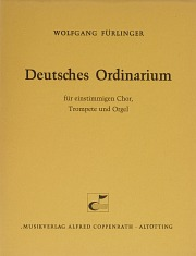 Wolfgang Fürlinger: Deutsches Ordinarium