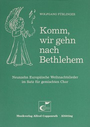 Fürlinger: Komm, wir gehn nach Bethlehem (19 europäische Weihnachtslieder)