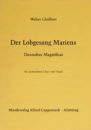 Walter Gleißner: Der Lobgesang Mariens