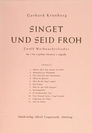 Gerhard Kronberg: Singet und seid froh; 12 Weihnachstlieder