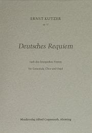 Ernst Kutzer: Deutsches Requiem