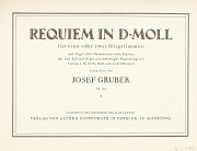 Josef Gruber: Requiem in d-Moll