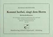 Konrad Seckinger: Kommt herbei, singt dem Herrn