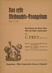 Carl Frey: Das erste Weihnachtsevangelium