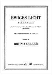 Zeller, Ewiges Licht – Deutsche Totenmesse