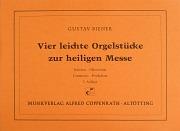 Gustav Biener: Vier leichte Orgelstücke zur heiligen Messe