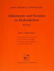 Doppelbauer, Aphorismen und Versetten zu Kirchenliedern Heft II: Weihnachten