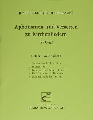 Doppelbauer, Aphorismen und Versetten zu Kirchenliedern Heft III: Weihnachten