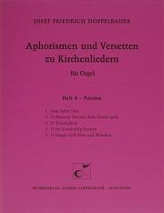 Doppelbauer, Aphorismen und Versetten zu Kirchenliedern Heft IV: Passion
