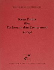 Josef Friedrich Doppelbauer: Da Jesus an dem Kreuze stund